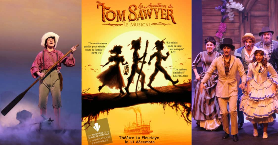 Tom Sawyer Becky Huckleberry  - spectacle comédie musicale Nantes